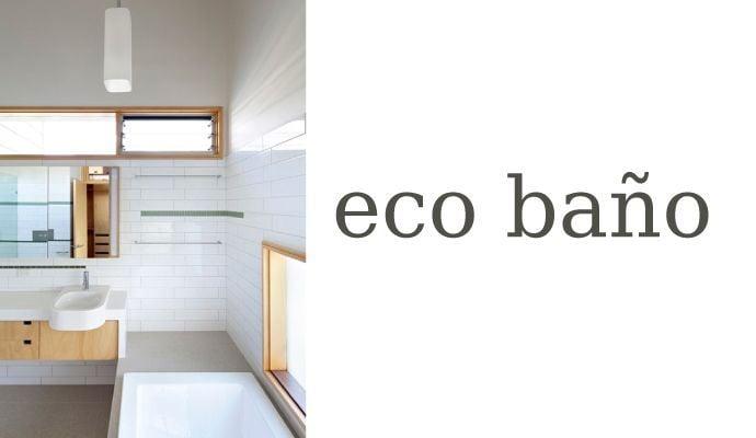 Ecobaño: elementos ecológicos para energizar el baño